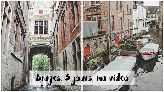 bruges-3-jours-video-mademoisellevi