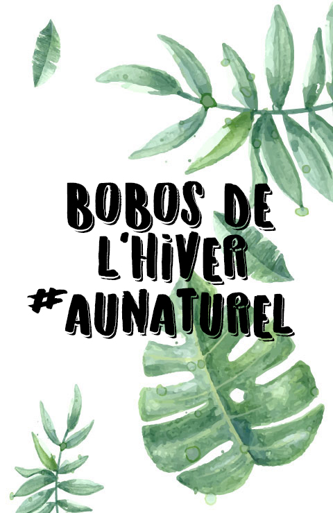 bobos-hiver-naturel-mademoisellevi